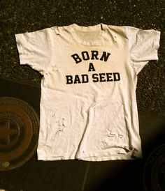 Born A Bad Seed Vintage Tee by BornaBadSeedVintage on Etsy