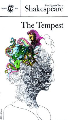 William Shakespeare - The Tempest  Artwork by Milton Glaser, c. 1960s  via Mallory McInnis