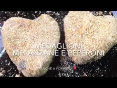 Medaglioni melanzane e peperoni ❤️ - TUTTI A TAVOLA - YouTube
