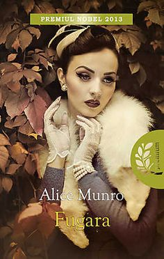 Fugara - Alice Munro Carti Online, Alice Munro, Good Books, Amazing Books, Movies, Movie Posters, Beauty, Estee Lauder, Autumn