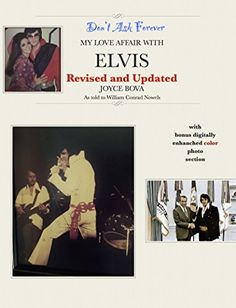 Don't Ask Forever: My Love Affair With Elvis by Joyce Bova http://www.amazon.com/dp/B0141UYQWC/ref=cm_sw_r_pi_dp_Nqbawb163WZ0W