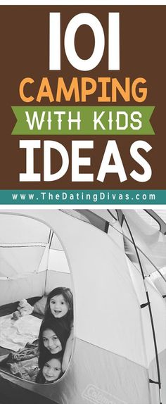 101 ideas, hacks, & activities for camping with kids! #camping