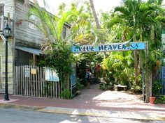 Blue Heaven, Key West, Florida. Heaven on a fork, sin in a glass (and watch out for the chickens!).