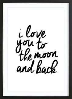 I Love You to the Moon and Back - THE MOTIVATED TYPE - Ingelijste poster