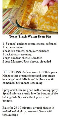 Texas Trash Bean Dip I cut the recipe in half and we all loved it! Served it with Jalapeno tortilla chips, YUM! Finger Food Appetizers, Yummy Appetizers, Appetizer Recipes, Warm Bean Dip, Black Bean Dip, Black Beans, Catering, Good Food, Yummy Food