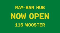 Ray-Ban: Get Creative at 116 Wooster (2015)