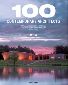 100 Contemporary Architects Vols. Richard Meier, Zaha Hadid, 25th Anniversary, 21st Century, The 100, Public, Author, Contemporary, Books