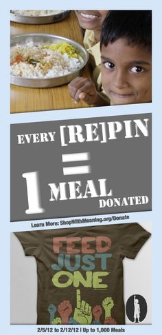During the week of February 5th, 2012, Feed Just One is partnering with Rice Bowls and Shop With Meaning with the goal of helping to end hunger.  During the promotion period, Feed Just One will donate a meal to Rice Bowls for every Shop With Meaning social media share on Twitter, Facebook, Google+ and Pinterest.