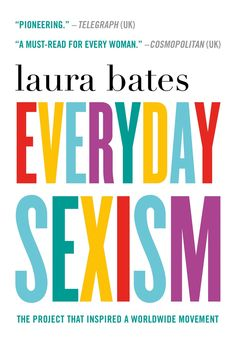A MUST Read by Laura Bates