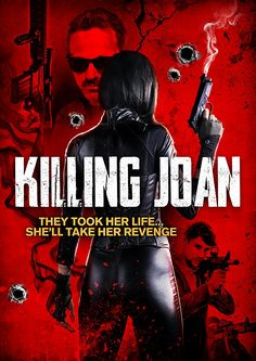 Killing Joan 2018 is an account of expert for the gathering foundations her revenge on the general population who wronged her. Get online movie streaming of Killing Joan 2018 in best quality without subscription.