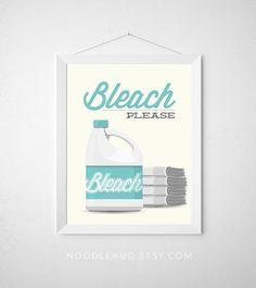 Laundry Room Print - Bleach Please - Poster wall art dryer minimal modern laundry washer dryer towel decor aqua teal funny laundry pun art