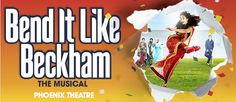 Bend It Like Beckham Musical London Tickets. Gurinder Chadh's Bend it Like Beckham arrives at the Phoenix Theatre in May 2015.