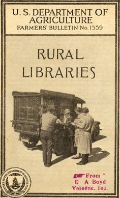 Can you imagine how happy the rural farming families were to see the bookmobile rolling down the road? With books to read, suddenly they weren't so isolated anymore.