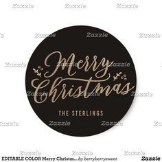 EDITABLE COLOR Merry Christmas Sticker or Label Our modern and chic personalized stickers can be used as envelope seals, gift tags, favor stickers, items labels, and more. The possibilities are endless so go ahead and use them creatively. Available in other colors. Custom colors are also available upon request.