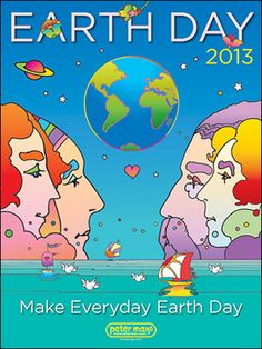Earth Day 2013 Peter Max