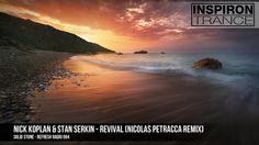 Nick Koplan & Stan Serkin   Revival Nicolas Petracca Remix Cut From Soli...
