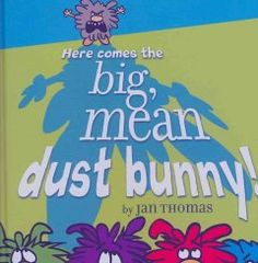 Tuesday, April 19, 2016. Dust bunnies who enjoy rhyming games and a boisterous cat who likes to chase and grab learn how to play together.