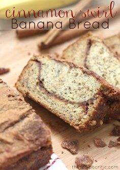 Cinnamon Swirl Banana Bread: https://therecipecritic.com  This bread is so AMAZING!!  The cinnamon sugar swirled through out is divine!  The best way to use up over-ripe bananas.