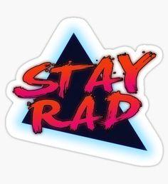 'Stay Rad' Sticker by Trilyan Canvas Art Prints, Canvas Wall Art, Framed Prints, Iphone Wallet, Iphone Cases, Guitar Stickers, Retro Design, Sticker Design, Decorative Throw Pillows