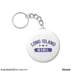Long Island Girl Key Chains