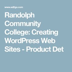 Randolph Community College: Creating WordPress Web Sites - Product Det