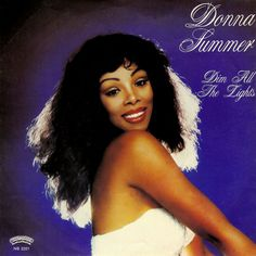 """Dim All the Lights"" is a song by American singer and songwriter Donna Summer that peaked at in November 1979 on the Billboard Hot Taken from her Bad. Dance Music, Dona Summer, Divas Pop, Musica Salsa, Musica Disco, Worst Album Covers, Black Celebrities, Famous Singers, Female Singers"