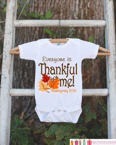 Everyone Is Thankful for Me Onepiece - Baby's First Thanksgiving Outfit for Baby Boy or Baby Girl with Fall Leaves