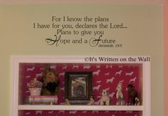 For I know the plans I have for you Declares the Lord Jeremiah 29 Vinyl Lettering Wall Saying--SEE 61 Vinyl Colors