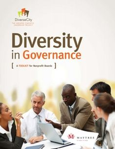Diversity in Governance: A Toolkit for Nonprofit Boards Board Governance, Non Profit, Diversity, Boards, Planks