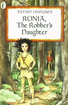Ronia, the Robber's Daughter by Astrid Lindgren,http://www.amazon.com/dp/0140317201/ref=cm_sw_r_pi_dp_DFh3sb16S5K4EXFB