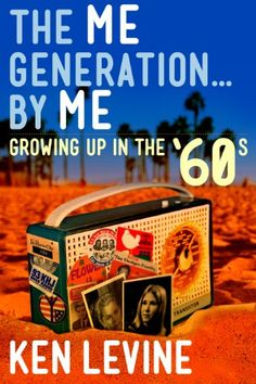 The Me Generation... By Me (Growing U... $0.99 #bestseller