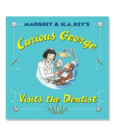Curious George Visits the Dentist Hardcover