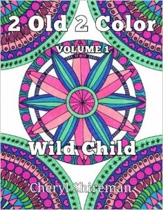 Just published! 2 Old 2 Color - a coloring book for adults! #zentangle #doodleart #coloringbook #sharpieart http://www.amazon.com/Old-Color-Wild-Child/dp/1625660448