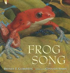 Frog Song by Brenda Guiberson, Illustrated by Gennady Spirin. http://search.westervillelibrary.org/iii/encore/record/C__Rb1566552__Sfrog%20song__Orightresult__X5?lang=eng=defFrog Song