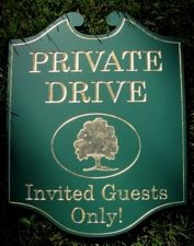 Custom sign for private drive