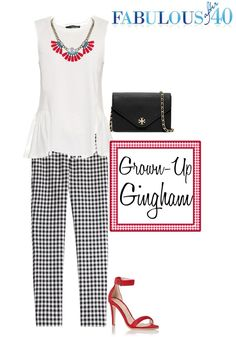 Gingham for Grown-Ups – Ways to Wear It l Fabulous After 40