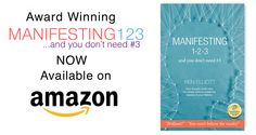 Ancient Secrets of Manifesting Have Been Masterfully Revealed in This Award Winning Book! New & Expanded Manifesting 123! Limited time offer: Free audiobook with Amazon book purchase