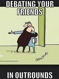Debating your friends