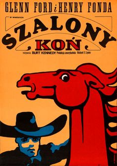 Designer: Wiktor Gorka. Year: 1969. Title: Szalony Kon [The Rounders] Film: USA   Starring: Glenn Ford, Henry Fonda