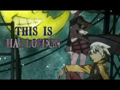 Soul Eater - This is Halloween (Marilyn Manson)