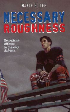 Necessary roughness is with a Korean boy and his family moves to a small city in Minnesota From L.A. Later to find out that he becomes a big deal on the football field being kicker. He faces different things in this new town of his that his strict father doesn't agree too. With his sister doing great in school, business going great and a girl friend to be happy with he eventually finds him self.  I fill this is a great book every one should read it it's a easy read and a dramatic story.