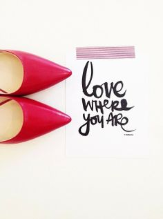 love where you are