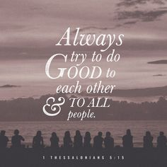 Bible Scriptures, Bible Quotes, Wall Quotes, 1 Thessalonians 5, By Any Means Necessary, Daily Bible, Daily Word, Verse Of The Day, Praise God