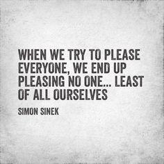Simon Sinek on trying to please people