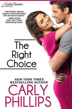 The Right Choice (Carly Classics Book 1) by Carly Phillips, http://smile.amazon.com/dp/B00Q5PMM28/ref=cm_sw_r_pi_dp_m49Uub1D44VXD