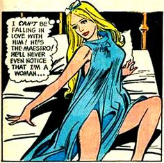 """Comic Girls Say.. """"I can't be falling in love with him. He's the maestro. he'll never even notice that I'm a woman.."""" #comic #popart #vintage"""