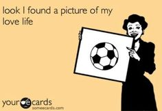 I found a picture of my love life♥⚽