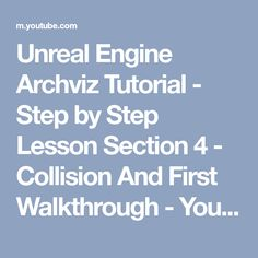 Unreal Engine Archviz Tutorial - Step by Step Lesson Section 4 - Collision And First Walkthrough - YouTube