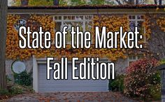 State of the Market: Fall Edition
