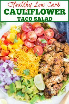 Healthy Taco Salad with Cauliflower is your answer for a low carb taco salad recipe. It is easy and comes together in 20 minutes. Perfect for a potluck. #summerrecipes #salad #cauliflower #summersalad #tacosalad #healthysalad